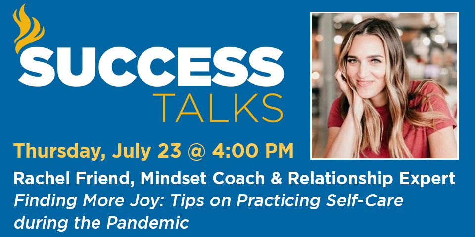 SUCCESS Talk Featuring Rachel Friend